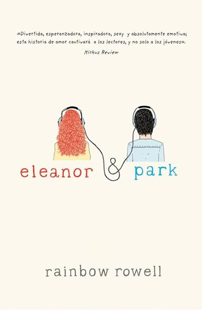 Ficción - Eleanor & Park (Spanish Edition) By Rainbow Rowell (Marzo 25, 2014)