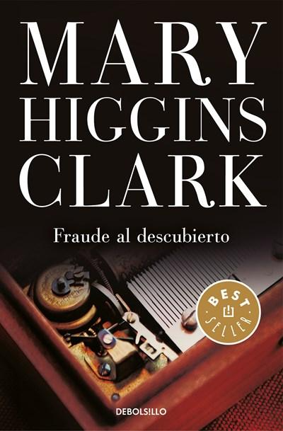 Ficción - Fraude Al Descubierto / The Melody Lingers On (Spanish Edition) By Mary Higgins Clark  (Octubre 31, 2017)