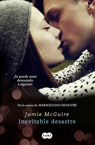 Inevitable desastre / Walking Disaster by Jamie Mcguire (Enero 26, 2016) - libros en español - librosinespanol.com