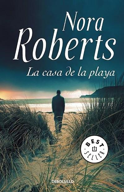 Ficción - La Casa De La Playa / Whiskey Beach (Spanish Edition) By Nora Roberts (Noviembre 17, 2015)