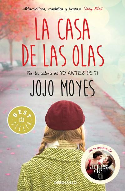 Ficción - La Casa De Las Olas / Foreign Fruit (Spanish Edition) By Jojo Moyes (Julio 25, 2017)