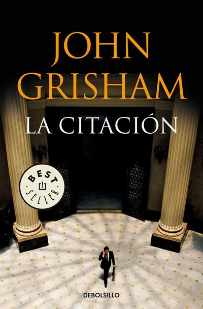 Ficción - La Citación / The Summons (Spanish Edition) By John Grisham (Abril 24, 2018) PREVENTA