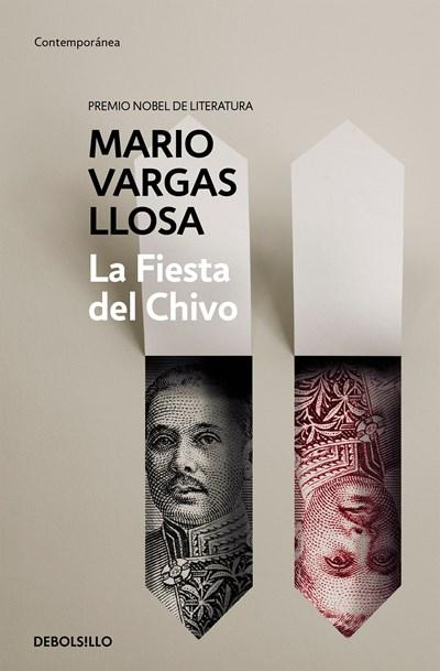 La fiesta del chivo / The Feast of the Goat by Mario Vargas Llosa (Mayo 30, 2017) - libros en español - librosinespanol.com
