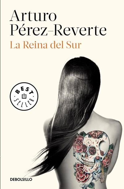 La Reina del Sur / The Queen of the South by Arturo Perez-Reverte (Enero 30, 2018) - libros en español - librosinespanol.com