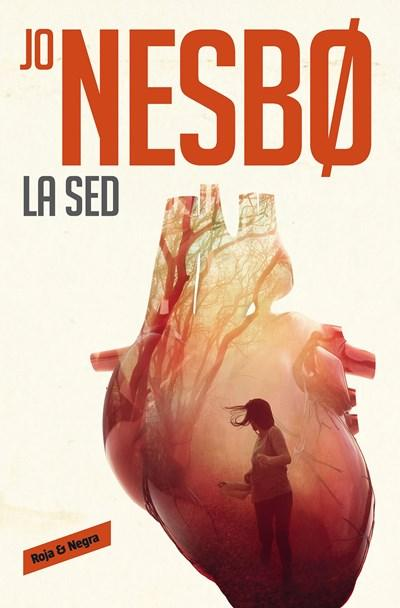 Ficción - La Sed/The Thirst (Harry Hole) (Spanish Edition) By Jo Nesbo (Junio 27, 2017)