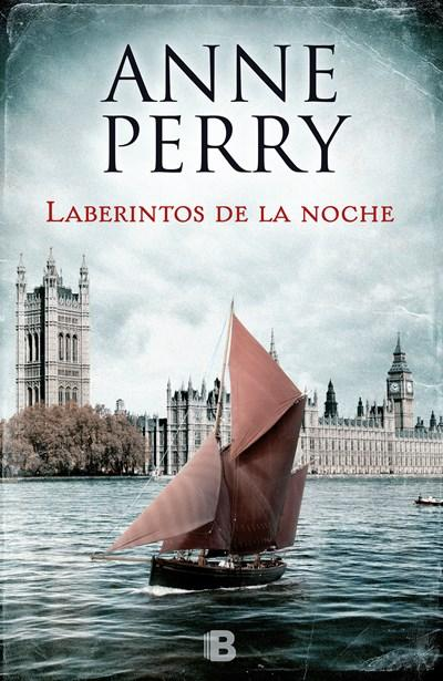 Ficción - Laberintos De La Noche/ Corridors Of The Night (William Monk) (Spanish Edition) By Anne Perry (Febrero 27, 2018)