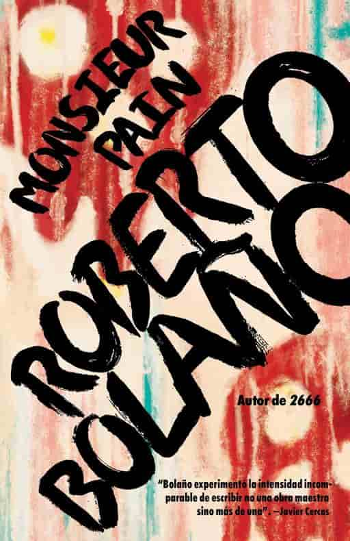 Monsieur Pain by Roberto Bolaño (Septiembre 26, 2017)