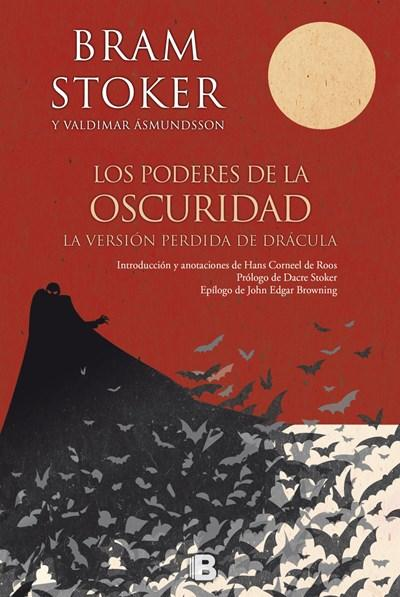 Ficción - Los Poderes De La Oscuridad/ Powers Of Darkness: The Lost Version Of Dracula (Spanish Edition) By Bram Stoker, Valdimar Asmundsson (Febrero 27, 2018)