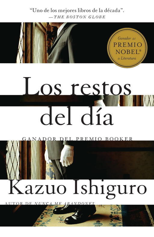 Los restos del dia: Spanish-language edition of The Remains of the Day by Kazuo Ishiguro (Febrero 6, 2018) - libros en español - librosinespanol.com