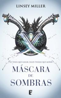 Máscara de sombras / Mask of Shadows by Linsey Miller (Marzo 27, 2018) - libros en español - librosinespanol.com