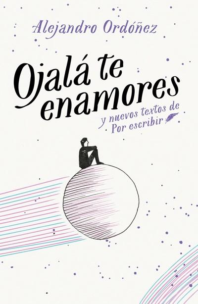 Ficción - Ojalá Te Enamores / I Hope You Fall In Love (Spanish Edition) By Alejandro Ordonez (Enero 30, 2018)