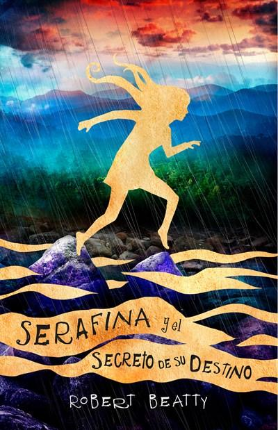 Serafina y el secreto de su destino/ Serafina and the Splintered Heart by Robert Beatty (Marzo 27, 2018) - libros en español - librosinespanol.com
