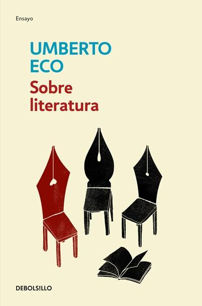 Ficción - Sobre Literatura / On Literature (Spanish Edition) By Umberto Eco (Febrero 27, 2018)