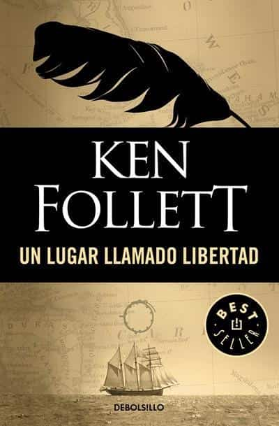 Un lugar llamado libertad / A Place Called Freedom (Spanish Edition) by Ken Follett (Octubre 25, 2016) - libros en español - librosinespanol.com