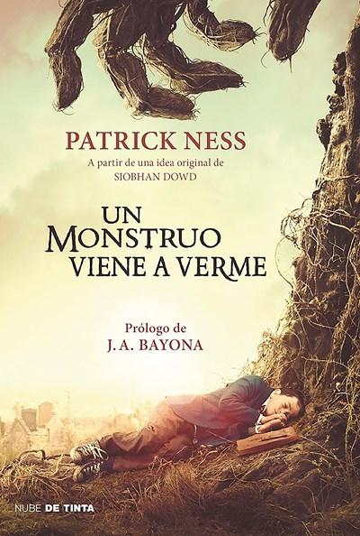 Un monstruo viene a verme / A Monster Calls: Inspired by an idea from Siobhan Dowd by Patrick Ness (Noviembre 29, 2016) - libros en español - librosinespanol.com