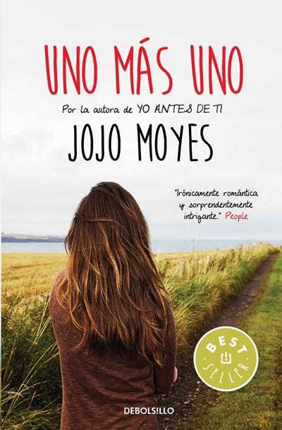 Ficción - Uno Mas Uno / One Plus One (Spanish Edition) By Jojo Moyes (Agosto 30, 2016)