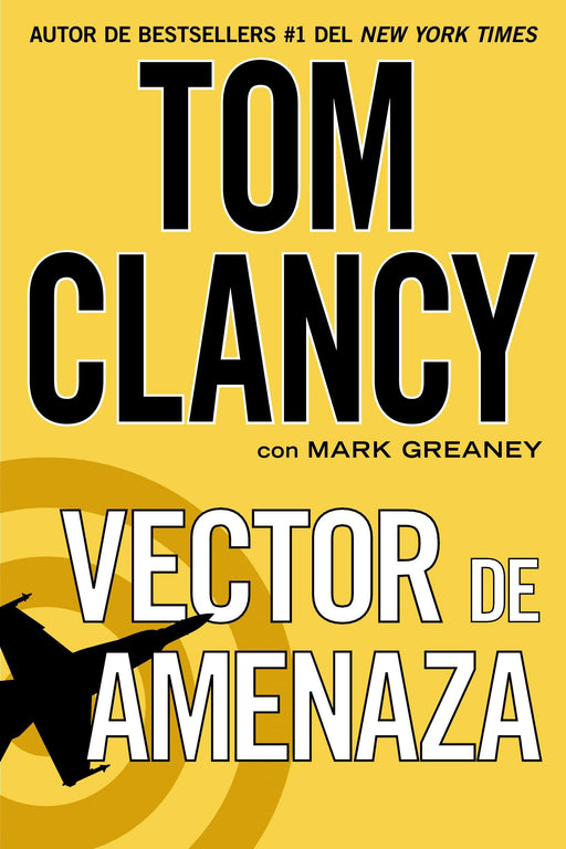 Ficción - Vector De Amenaza By Tom Clancy (Marzo 4, 2014)