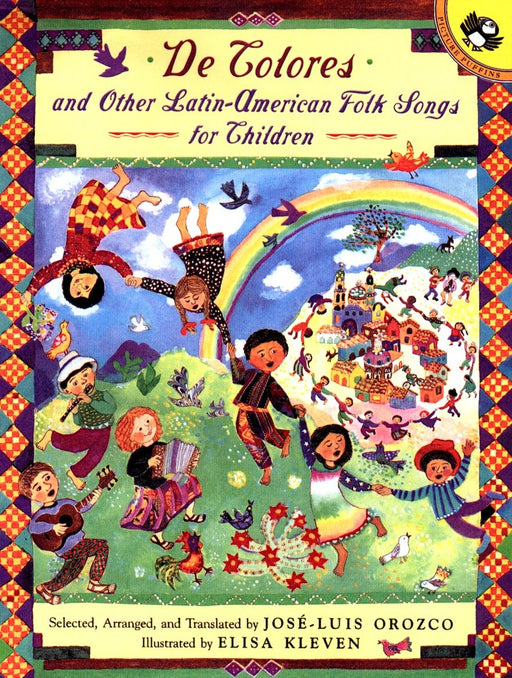 De Colores and Other Latin American Folksongs for Children (Anthology) by Jose-Luis Orozco (Autor),‎ Elisa Kleven (Agosto 1, 1999) - libros en español - librosinespanol.com