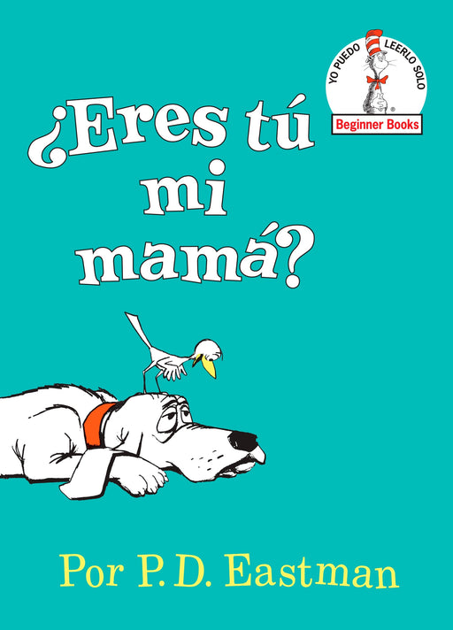Niños - Eres Tú Mi Mamá? (Are You My Mother? Spanish Edition) (Beginner Books) By P.D. Eastman (Enero 12, 2016)