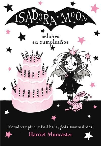 Isadora Moon celebra su cumpleaños / Isadora Moon Has a Birthday by Harriet Muncaster (Julio 25, 2017) - libros en español - librosinespanol.com
