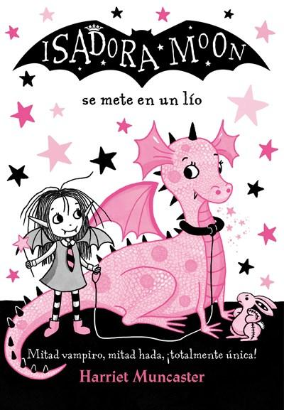 Niños - Isadora Moon Se Mete En Un Lío / Isadora Moon Gets In Trouble (Spanish Edition) By Harriet Muncaster (Enero 30, 2018)