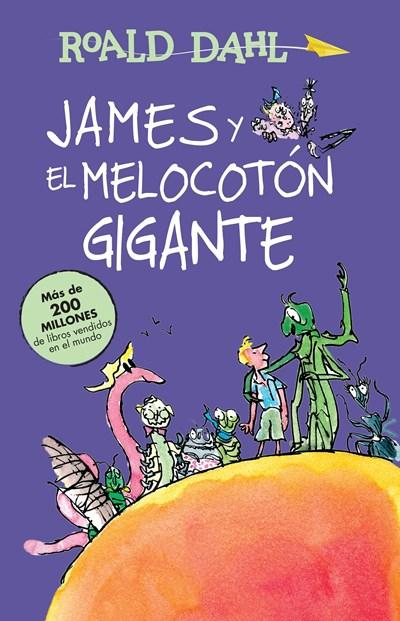 James y el melocoton gigante / James and the Giant Peach: Coleccion Dahl (Roald Dahl Colecction) by Roald Dahl (Febrero 23, 2016) - libros en español - librosinespanol.com