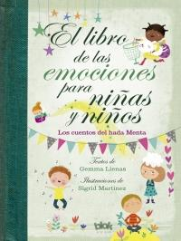 Libro de las emociones para niñas y niños / The Book of Feelings for Girls and Boys by Gemma Llenas (Marzo 27, 2018) - libros en español - librosinespanol.com