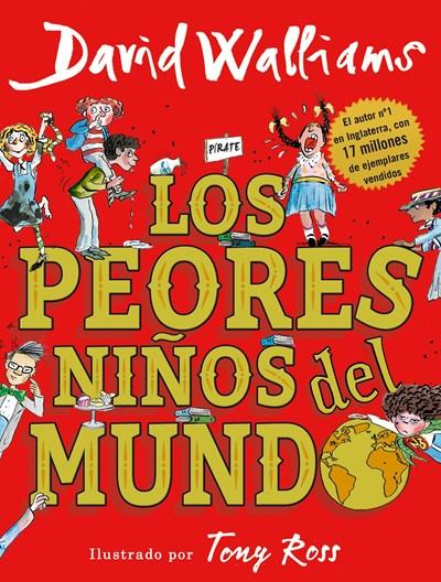 Niños - Los Peores Niños Del Mundo / The World's Worst Children (Spanish Edition) By David Walliams (Enero 30, 2018)