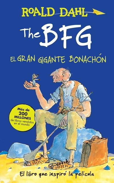 Niños - The BFG - El Gran Gigante Bonachon / The BFG (Roald Dalh Colecction) (Spanish Edition) By Roald Dahl (Julio 19, 2016)