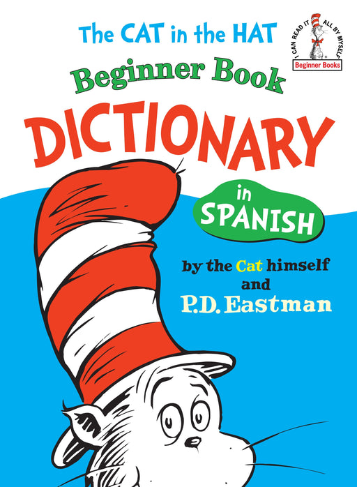 Niños - The Cat In The Hat Beginner Book Dictionary In Spanish (Beginner Books(R)) (Spanish Edition) By P.D. Eastman (Julio 12, 1966)