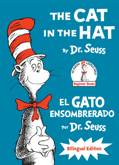 The Cat in the Hat/El Gato Ensombrerado: Bilingual Edition (Classic Seuss) by Dr. Seuss (Julio 14, 2015) - libros en español - librosinespanol.com
