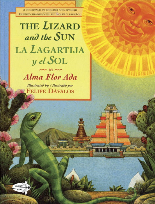 The Lizard and the Sun / La Lagartija y el Sol (Picture Yearling Book) by Alma Flor Ada (Marzo 9, 1999) - libros en español - librosinespanol.com