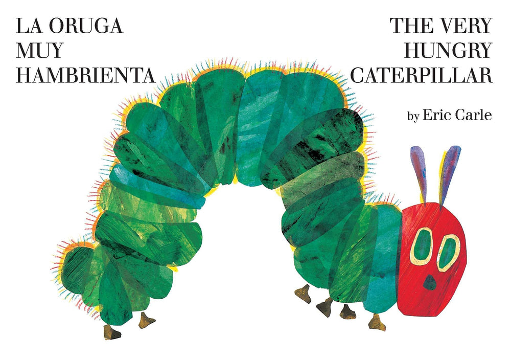 The Very Hungry Caterpillar/La oruga muy hambrienta (Bilingual) (World of Eric Carle) by Eric Carle (Autor) (Mayo 12, 2011) - libros en español - librosinespanol.com