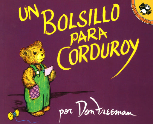 Niños - Un Bolsillo Para Corduroy (Spanish Edition) By Don Freeman (Autor) (Abril 1, 1995)