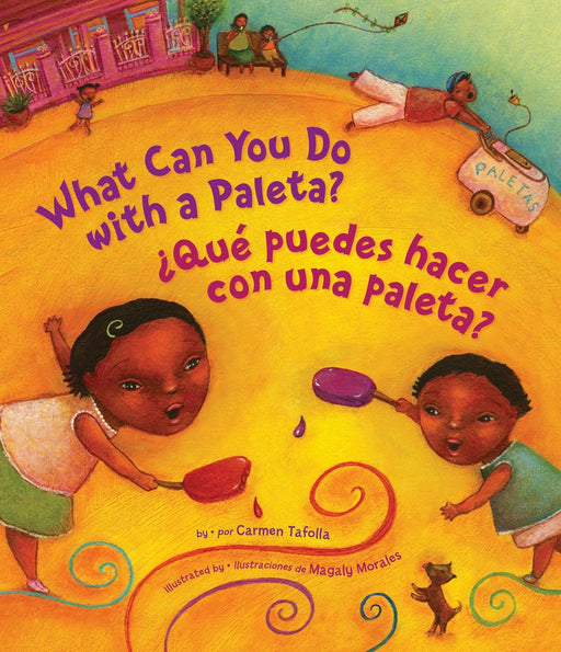 What Can You Do With a Paleta? / Qué puedes hacer con una paleta? (English and Spanish Edition) by Carmen Tafolla (Abril 14, 2009) - libros en español - librosinespanol.com