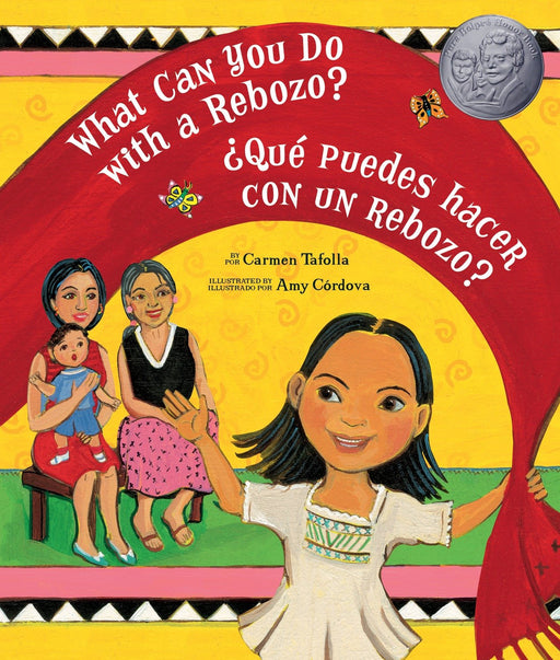 Niños - What Can You Do With A Rebozo?/Qué Puedes Hacer Con Un Rebozo? (English And Spanish Edition) By Carmen Tafolla (Abril 14, 2009)