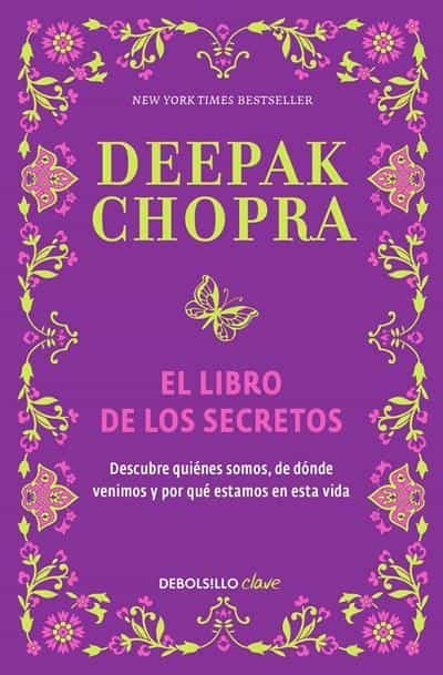 El libro de los secretos / The Book of Secrets: Unlocking the Hidden Dimensions of Your Life (Spanish Edition) by Deepak Chopra (Enero 26, 2016) - libros en español - librosinespanol.com