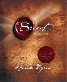 El Secreto (The Secret) by Rhonda Byrne (Junio 19, 2007) - libros en español - librosinespanol.com