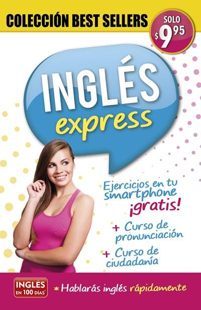 No Ficción - Inglés Express - Colección Best Sellers / English Express (Inglés En 100 Días) (Spanish Edition) By Aguilar (Agosto 30, 2016)