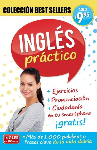 Inglés práctico / Practical English: Coleccion Best Sellers by Aguilar (Julio 25, 2017) - libros en español - librosinespanol.com