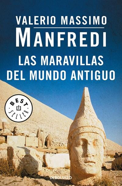 Las maravillas del mundo antiguo / Marvels of the Ancient World by Valerio Massimo Manfredi (Marzo 27, 2018) - libros en español - librosinespanol.com