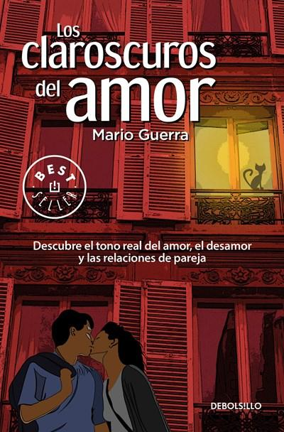 No Ficción - Los Claroscuros Del Amor / The Chiaroscuros Of Love (Spanish Edition) By Mario Guerra (Junio 27, 2017)