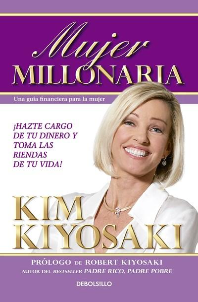 No Ficción - Mujer Millonaria / Rich Woman: A Book On Investing For Women (Spanish Edition) By Kim Kiyosaki (Junio 28, 2016)