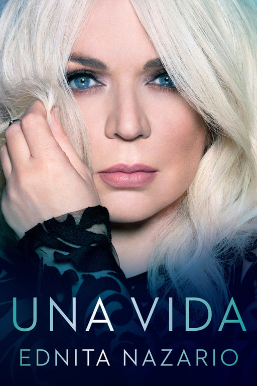 No Ficción - Una Vida (Celebra) (Spanish Edition) By Ednita Nazario (Abril 25, 2017)