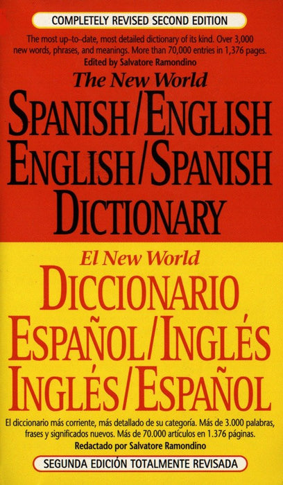 The New World Spanish/English, English/Spanish Dictionary by Salvatore Ramondino - libros en español - librosinespanol.com