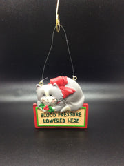 """Blood Pressure Lowered Here"" Kitty Cat Ornament"