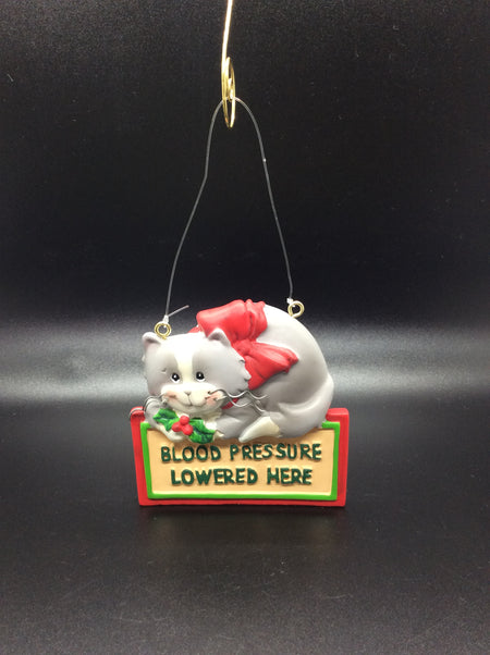 """Blood Pressure Lowered Here"" Kitty Cat Ornament - HartFelt Keepsakes"