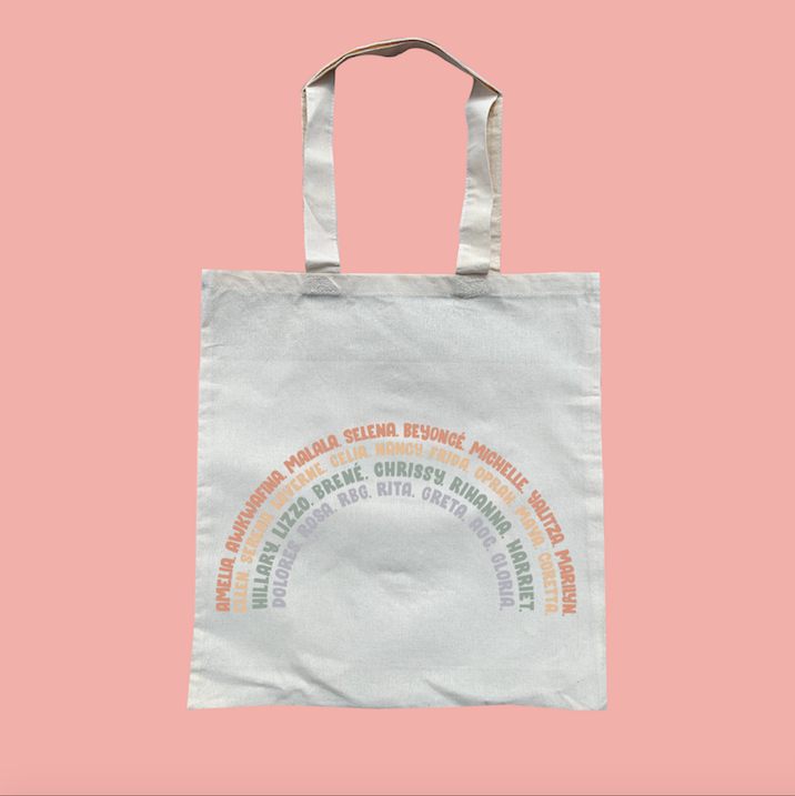 Feminist canvas tote bag. Rainbow design filled with inspirational and powerful women. Designed by Latina brand GRL Collective.