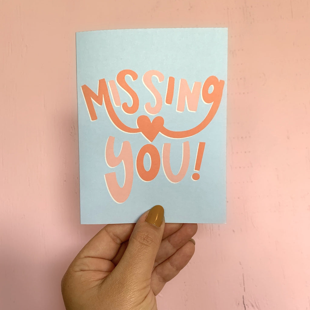 Missing You greeting card. Makes a great miss you card for friends, family and more! Designed by Latina brand GRL Collective.