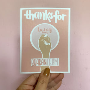 The GRL Collective Quaranteam greeting card is the perfect quarantine gift! Pink greeting card. Let someone know you're thankful for them by sending them some cute snail mail!